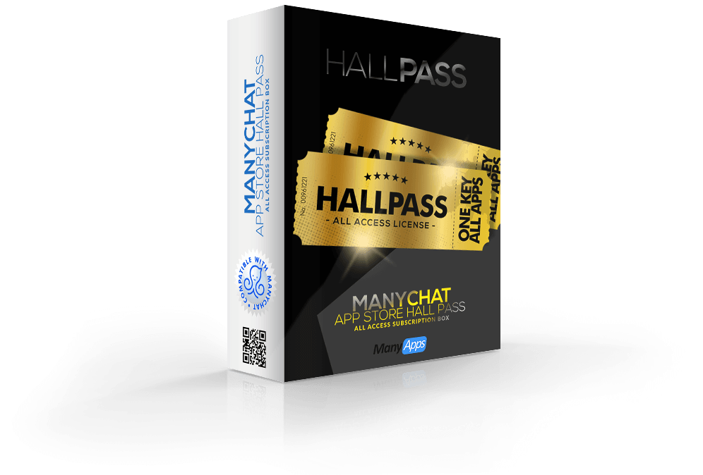 ManyChat Apps Hall Pass